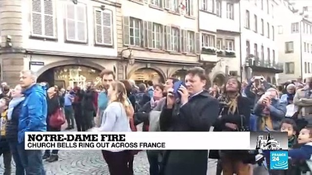 [France 24] Church bells ring across France to mark two days since the Notre Dame fire